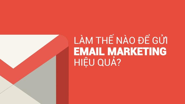 Email marketing 2017 giải pháp mới mẻ cho vấn đề cũ